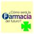 La Farmacia del Futuro: una compleja mezcla de salud, marketing y relaciones laborales
